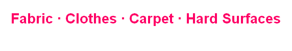 Fabric ∙ Clothes ∙ Carpet ∙ Hard Surfaces